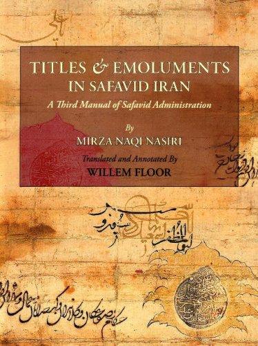 Titles and Emoluments in Safavid Iran