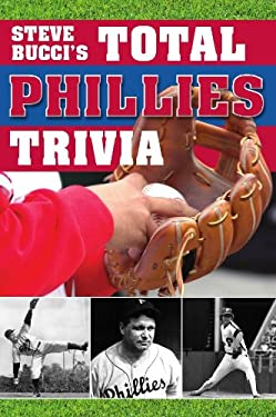 Total Phillies Trivia