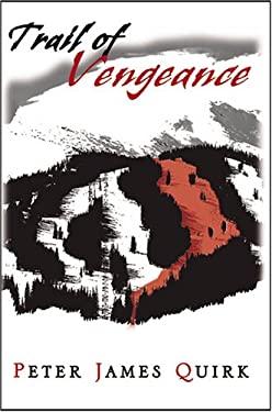 Trail of Vengeance 9781933435039