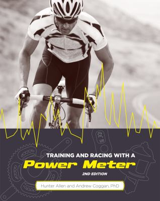 Training and Racing with a Power Meter 9781934030554