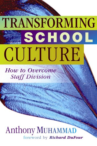 Transforming School Culture: How to Overcome Staff Division 9781934009451