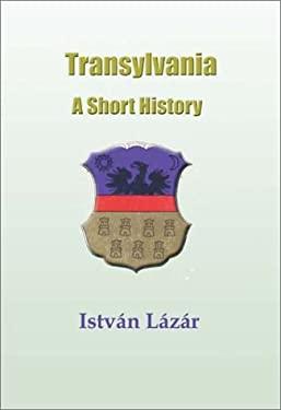 Transylvania: A Short History 9781931313216