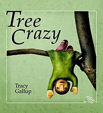 Tree Crazy 9781934133279