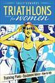 Triathlons for Women  by Sally Edwards, 9781934030400