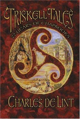 Triskell Tales: Twenty-Two Years of Chapbooks 9781931081832