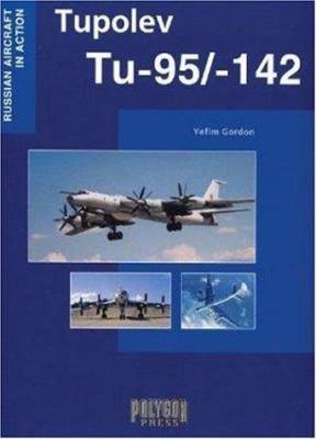 Tupolev Tu-95/-142 9781932525007