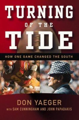 Turning of the Tide: How One Game Changed the South 9781931722940