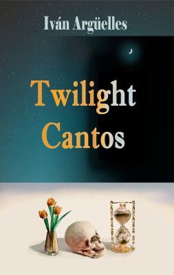 Twilight Cantos