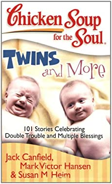 Twins and More: 101 Stories Celebrating Double Trouble and Multiple Blessings 9781935096320