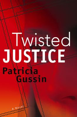 Twisted Justice 9781933515663