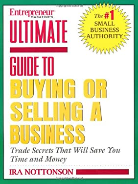 Ultimate Guide to Buying or Selling a Business 9781932531206