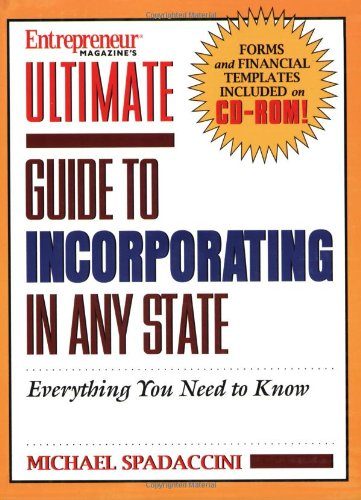 Ultimate Guide to Incorporating in Any State [With CDROM] 9781932531183