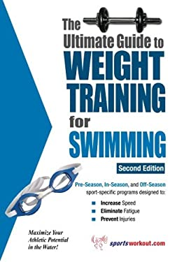 Ultimate Guide to Weight Training for Swimming