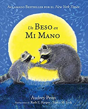 Un Beso En Mi Mano (the Kissing Hand) 9781933718019