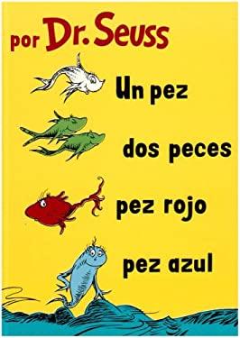 Un Pez, DOS Pez, Pez Rojo, Pez Azul 9781930332836