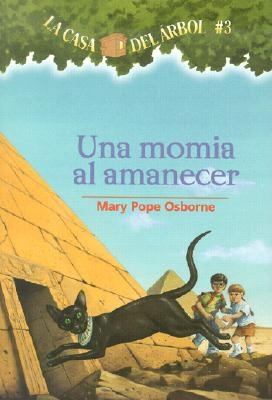 Una Momia al Amanecer = Mummies in the Morning 9781930332515
