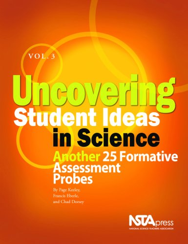 Uncovering Student Ideas in Science: Another 25 Formative Assessment Probes 9781933531243