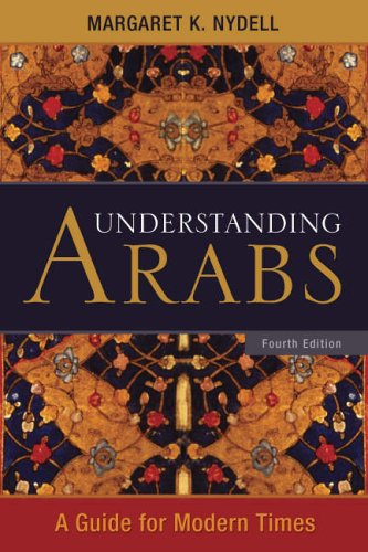 Understanding Arabs: A Guide for Modern Times 9781931930253