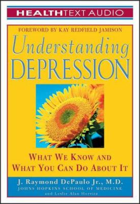 Understanding Depression: What We Know and What You Can Do about It 9781933310138