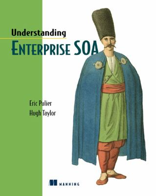 Understanding Enterprise SOA 9781932394597