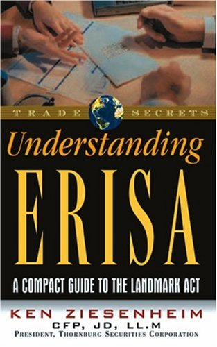 Understanding Erisa: A Compact Guide to the Landmark ACT 9781931611428