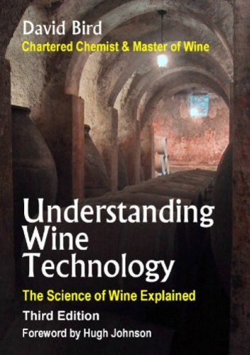 Understanding Wine Technology: A Book for the Non-Scientist That Explains the Science of Winemaking 9781934259603