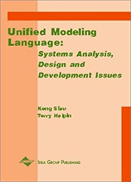 Unified Modeling Language: Systems Analysis, Design and Development Issues 9781930708051