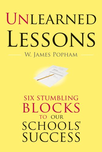Unlearned Lessons: Six Stumbling Blocks to Our Schools' Success 9781934742143