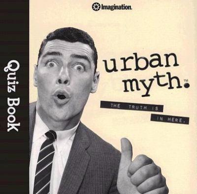 Urban Myth Quiz Book 9781934524176