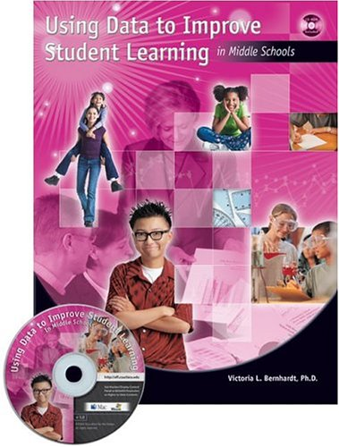 Using Data to Improve Student Learning in Middle School [With CDROM] 9781930556874