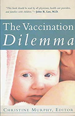 Vaccination Dilemma (P) 9781930051102