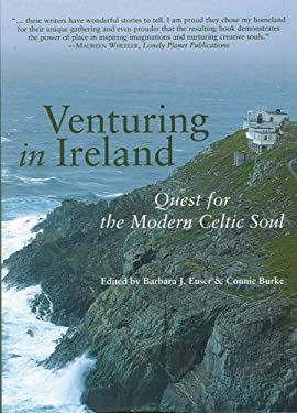 Venturing in Ireland: Quests for the Modern Celtic Soul 9781932361568