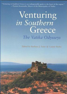 Venturing in Southern Greece: The Vatika Odysseys 9781932361452