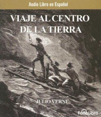 Viaje Al Centro de La Tierra 9781933499369