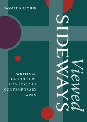 Viewed Sideways: Writings on Culture and Style in Contemporary Japan 9781933330983