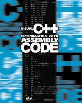 Visual C++ Optimization with Assembly Code [With CD-ROM] 9781931769327