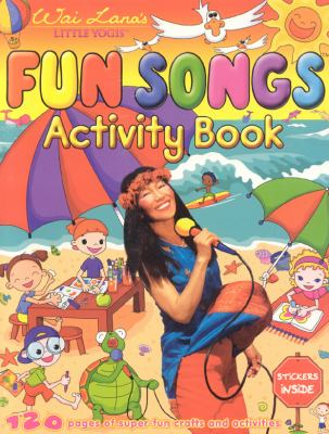 Wai Lana's Little Yogis Fun Songs: Activity Book [With Stickers] 9781932493436