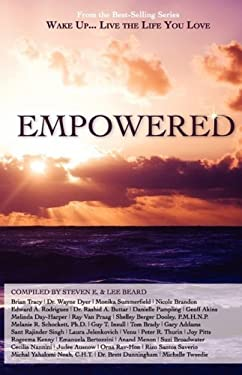 Wake Up...Live the Life You Love: Empowered 9781933063140