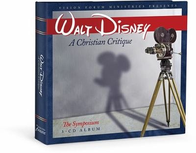 Walt Disney: A Christian Critique 9781933431598