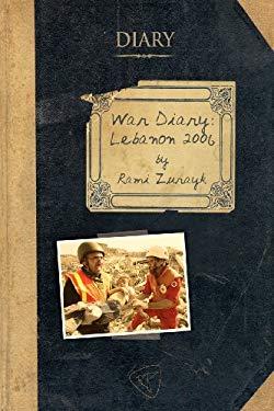 War Diary: Lebanon 2006 9781935982098