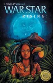 War Star Rising: Legend of Toucan Moon 7808740