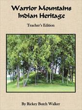Warrior Mountains Indian Heritage - Teacher's Edition