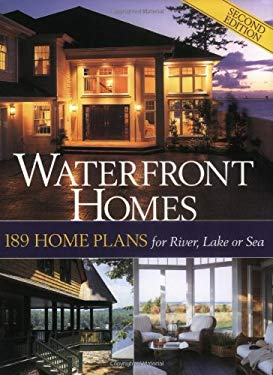 Waterfront Homes: 189 Home Plans for River, Lake or Sea 9781931131285