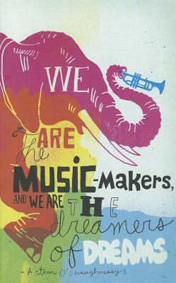 We Are the Music-Makers 9781935414384