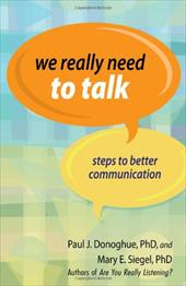We Really Need to Talk: Steps to Better Communication 7815528
