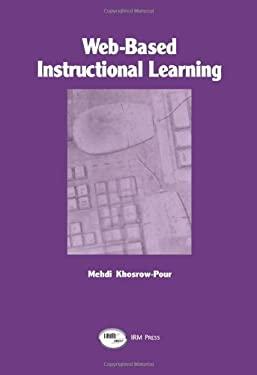 Web-Based Instructional Learning 9781931777049