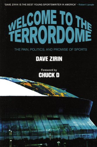 Welcome to the Terrordome: The Pain, Politics, and Promise of Sports 9781931859417