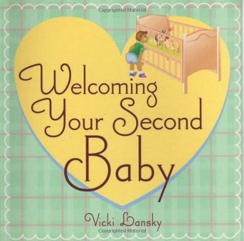 Welcoming Your Second Baby 9781931863445
