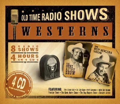 Westerns: Old Time Radio 9781932806236