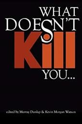 What Doesn't Kill You... 10706116